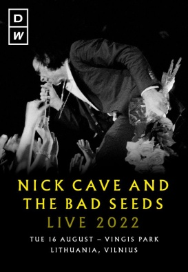NICK CAVE AND THE BAD SEEDS - LIVE 2022 - VILNIUS